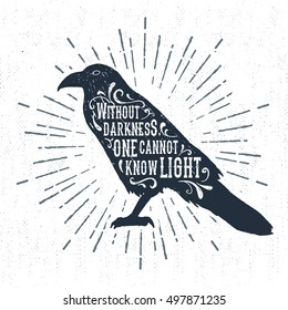 """Hand drawn Halloween label with textured raven vector illustration and """"Without darkness, one cannot know light"""" inspirational lettering."""