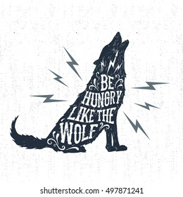 """Hand drawn Halloween label with textured wolf vector illustration and """"Be hungry like a wolf"""" inspirational lettering."""