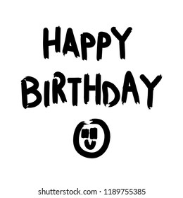 Hand drawn happy birthay title and smile emoji. Doodle vector illustration