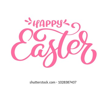 Hand drawn happy Easter calligraphy and brush pen lettering. Vector Illustration design for holiday greeting card and for photo overlays, t-shirt print, flyer, poster design