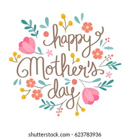 Hand drawn Happy Mother's Day floral illustration. Suitable for social media, print, decoration, invitation cards and other Mother's Day related activities. Vector illustration.
