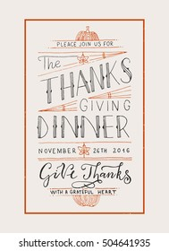 Hand drawn Happy Thanksgiving Dinner lettering typography as invitation poster. Celebration quotation for postcard, icon, logo, card, badge. Vector calligraphy text with maple leaves, pumpkin decor