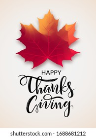 Hand drawn Happy Thanksgiving lettering typography poster. Celebration quote on beige background for postcard, sticker, flyer, logo, badge. Autumn vector calligraphy text with maple leaf