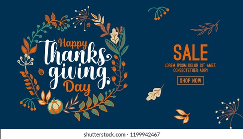 Hand drawn Happy Thanksgiving typography in autumn wreath banner. Celebration text with berries and leaves for postcard, icon or badge. Vector calligraphy lettering holiday quote.
