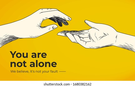 Hand drawn helping hand vector illustration on yellow background. You are not alone social banner template.