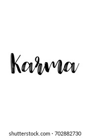 Hand drawn holiday lettering. Ink illustration. Modern brush calligraphy. Isolated on white background. Karma text.