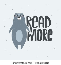 Hand drawn illustration, bear and english text. Colorful background vector. Poster design with animal, Read more. Decorative cute backdrop, good for printing
