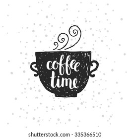 Hand drawn illustration with coffee cup and lettering, vector coffee mug on white background