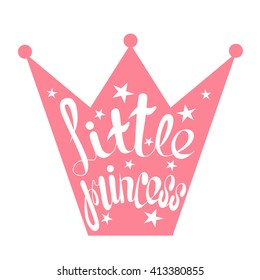 Hand drawn illustration with crown and lettering. Sketch background vector. Doodle design Little princess
