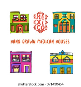 Hand drawn illustration of mexican houses. Vector illustration. Collection of detached separate colored houses with big door, balcony. For party decoration, postcard. MEXICO lettering.