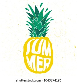 Hand drawn illustration with pineapple and lettering. Colorful background vector, text. Poster design Summer. Decorative backdrop, good for printing