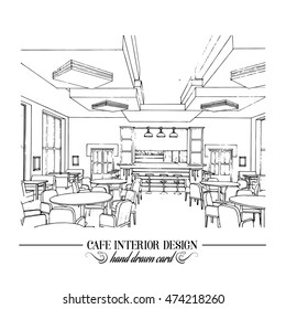 Hand drawn illustration of restaurant interior design made in line style. Cafe interior in realistic style. Template for business card poster and banner.
