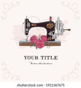 Hand drawn illustration of sewing machine and flowers. Vector illustration