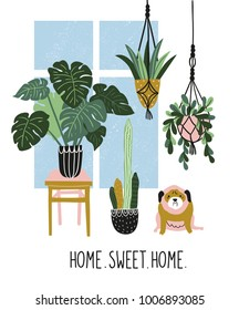 Hand drawn  illustration with tropical house plants, window and cute dog. Modern and elegant home decor in scandinavian style. Vector poster design with text - ' home sweet home '.