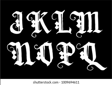 Hand drawn ink gothic style lettering alphabet. Typographic decorative font.Letters J,K,L,M,N,O,P,Q on a black font