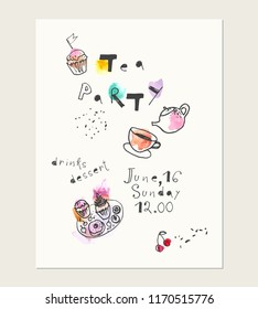 Hand drawn ink and watercolor card with doodle style illustrations. Teapot, tea cup, dessert, cupcake. Tea party invitation template.