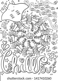 Hand drawn with inspiration word. Chill out font with stingray and sea creature element for Valentine's day or Greeting Cards.Coloring for adult and kids. Vector Illustration