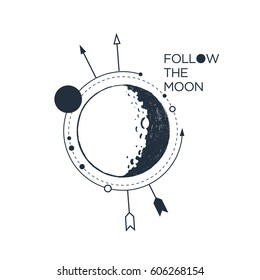 "Hand drawn inspirational badge with textured moon vector illustration and ""Follow the moon"" lettering."