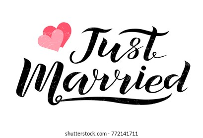 Hand drawn Just married black lettering text with hearts on white background, vector illustration. Just married for invitation, banner, logo and postcards. Wedding phrase. Just married calligraphy.