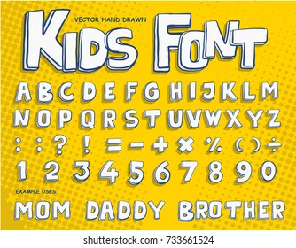 Hand drawn Kids Font and Alphabet from A to Z with Number and Punctuation Mark. Vector Illustration eps.10
