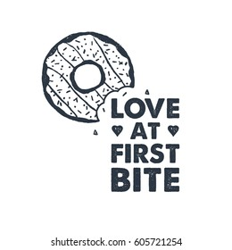 """Hand drawn label with textured donut vector illustration and """"Love at first bite"""" lettering."""