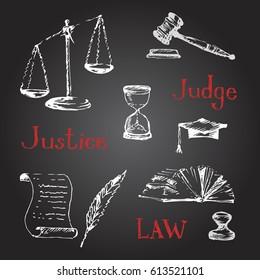 Hand drawn law symbols set. Sketch, vector illustration. Chalkboard background
