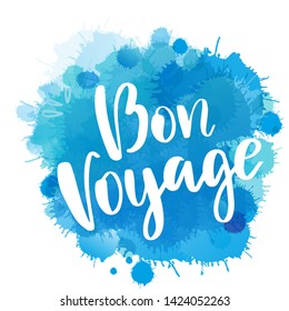 Hand drawn lettering. Bon voyage phrase. Isolated vector illustration. Handwritten modern calligraphy. Inscription for postcards, posters, prints, greeting cards.