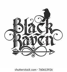 hand drawn lettering in gothic style black raven