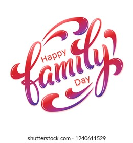 Hand drawn lettering Happy Family Day. Vector Ink illustration. Colorful typography on white background with shadow and highlight. Family design template for gift cards, invitations, prints etc