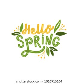 Hand drawn lettering hello spring for print, card, banner. Typography hello spring with leaves.
