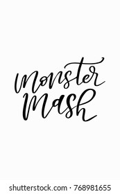 Hand drawn lettering. Ink illustration. Modern brush calligraphy. Isolated on white background. Monster mash.