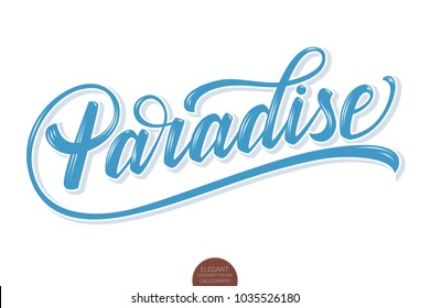 Hand drawn lettering Paradise with highlights and shadow. Elegant modern handwritten calligraphy with depth effect. Typography poster on white background. For cards, invitations, prints etc.