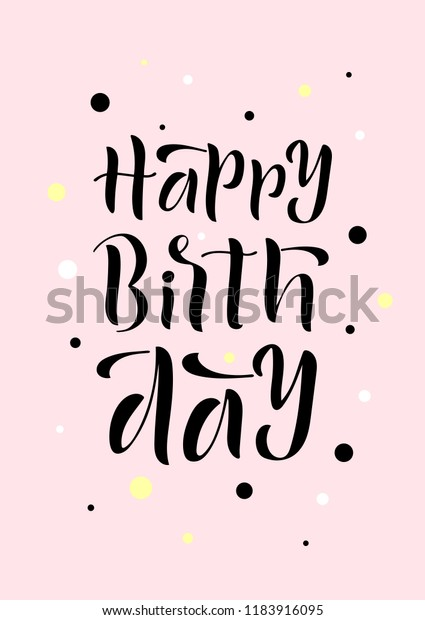 Hand Drawn Lettering Phrase Happy Birthday Stock Vector