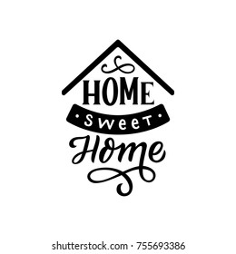 Hand drawn lettering phrase home sweet home for card, print, textile, poster. Vector isolated lettering.