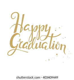 Hand Drawn Lettering Poster Happy Graduation Stock Vector Royalty