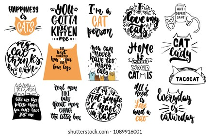 Hand drawn lettering quotes about cats collections isolated on the white background. Fun brush ink vector calligraphy illustrations set for banners, greeting card, poster design.
