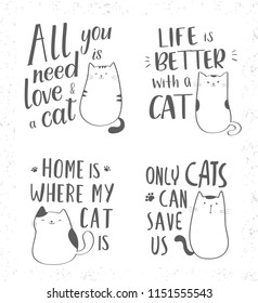 Hand drawn lettering quotes about cats. Vector collection with inspirational quotes and cute cats for cards, banners, posters, prints