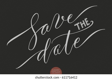 """Hand drawn lettering """"Save the date"""". Elegant modern handwritten calligraphy. Vector Ink illustration. Typography poster on dark background. For cards, invitations, prints etc."""