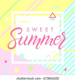 Hand drawn lettering sweet summer with retro style texture, pattern and geometric elements in memphis style.Abstract design card perfect for prints, flyers,banners,invitations,special offer and more.