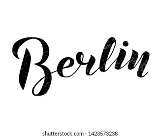Hand drawn lettering text Berlin on textured background. City in Germany. Modern brush calligraphy vector Illustration. Print for logo, travel, map, catalog, web site, flag, poster, blog, banner.