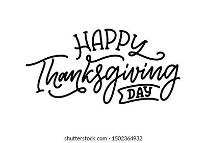 Hand drawn lettering for Thanksgiving Day. Typographic design. Greeting card template. Autumn concept. Vector illustration