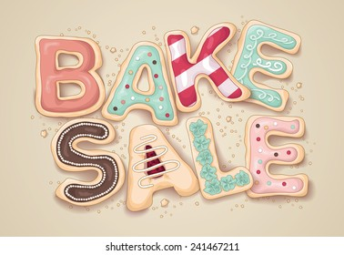 Hand drawn lettering that says Bake Sale in the shape of delicious and colorful cookies