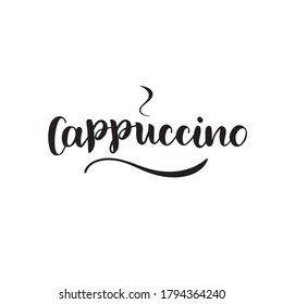 Hand drawn lettering typography poster. Text Cappucino for postcard, icon, logo or badge. Vector  calligraphy EPS10