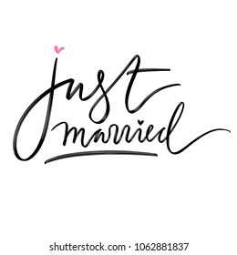 Hand drawn lettering for wedding stationary, for cards and invitations with words: Just married.