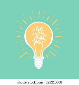 "Hand drawn light bulb with a phrase ""Let your light shine""."
