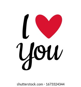 Hand drawn I love you text or I heart you for valentines day greeting card. Vector illustration