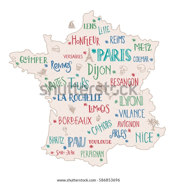 Map Of France Cities And Towns.Hand Drawn Map France Lettering Main Stock Vector Royalty Free