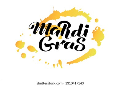 """Hand drawn """"Mardi Gras"""" lettering . Card, banner, advertising, greeting, poster for pancake day. Black text on yellow watercolor splaches. Spring holiday. Vector illustraion."""