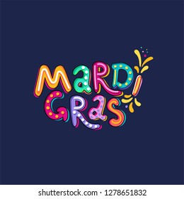Hand drawn Mardi Gras text Lettering. Festive badge, logo. Masquerade Party poster greeting card, invitation. Celebration decorate. Flashes of firework, colorful confetti. Feast vector typography font