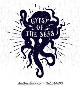Hand drawn monochrome vintage nautical label, clothing apparel print, retro badge vector illustration with octopus, star burst, and lettering.